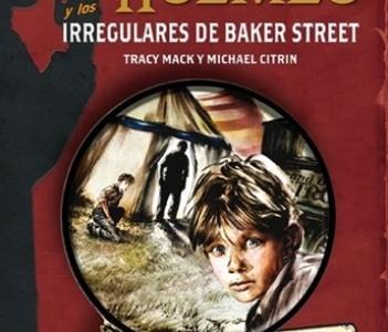 Los Irregulares, los ojos de Sherlock Holmes